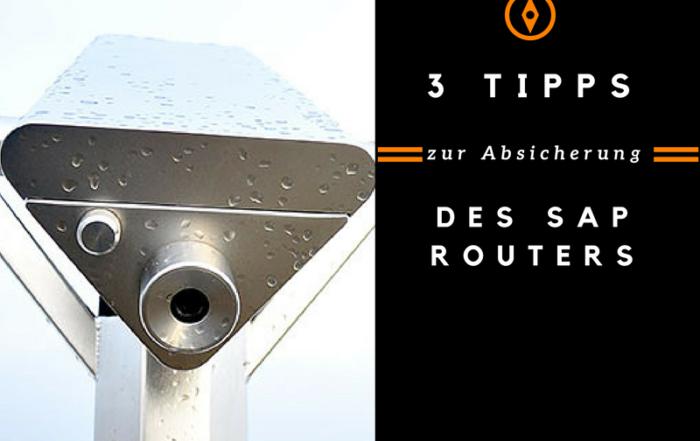 3 Tipps zur Absicherung des SAProuters